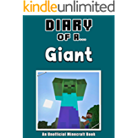 Diary of a Giant  [An Unofficial Minecraft Book] (Crafty Tales Book 68)