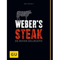Weber's Grillbibel - Steaks (GU Weber's Grillen)