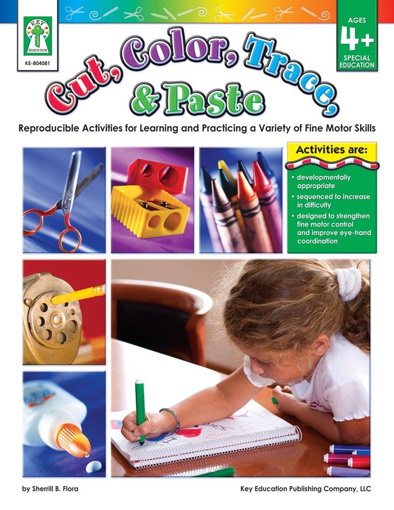 Cut, Color, Trace, & Paste, Ages 4 - 7 ebook