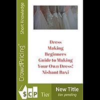 Dress Making (English Edition)
