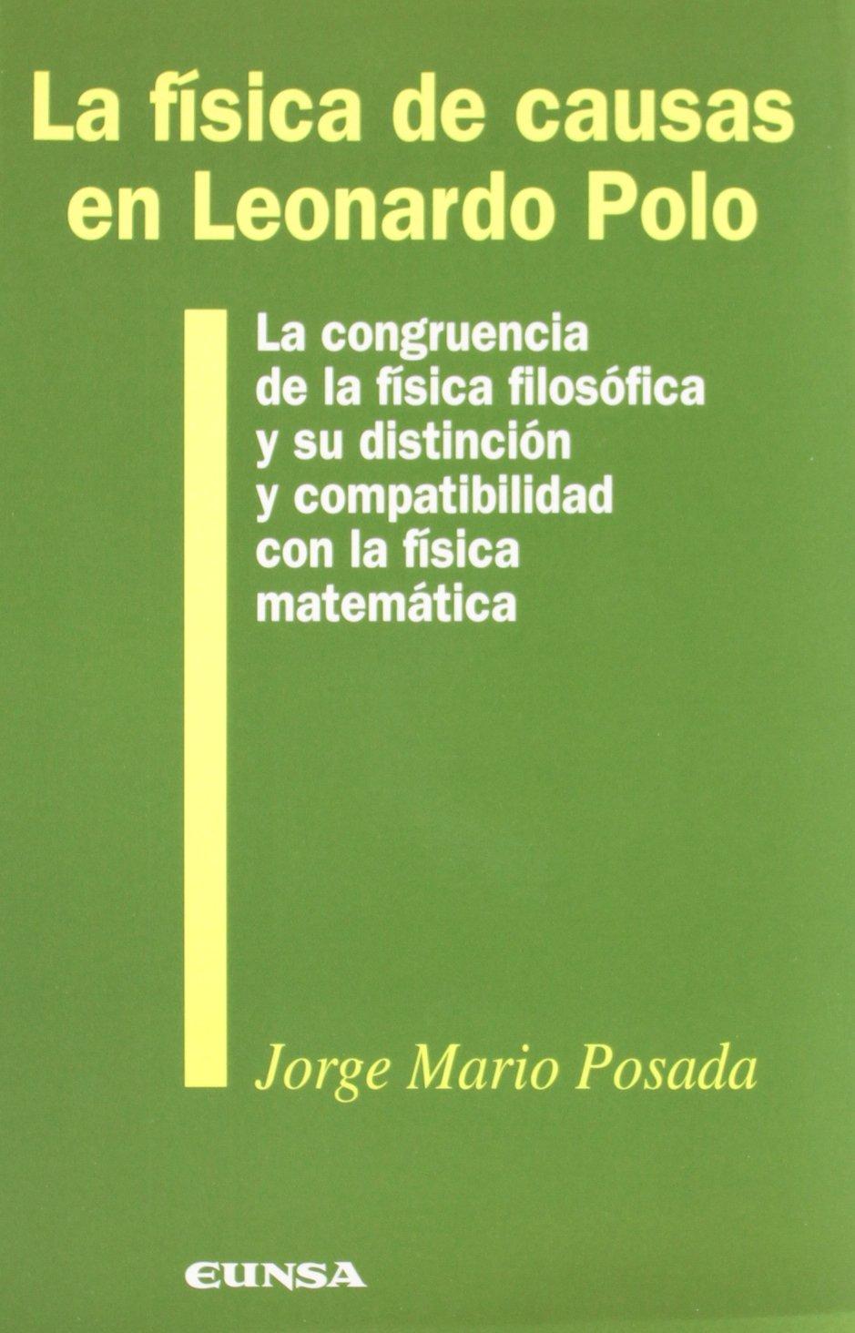 La física de causas en Leonardo Polo: la congruencia de la física ...