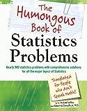 The Humongous Book of Statistics Problems (Humongous Books)