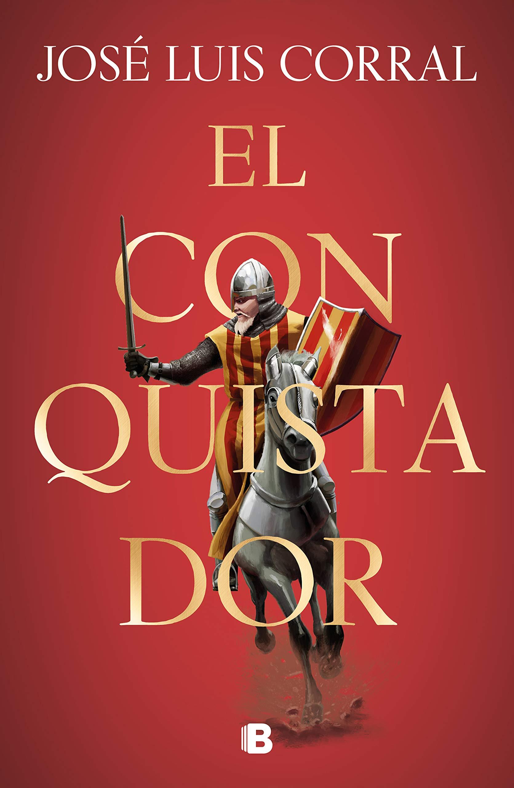 El conquistador (Histórica): Amazon.es: Corral, José Luis: Libros