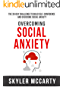 Social Anxiety: The 30-day challenge to build confidence and overcome social anxiety (English Edition)