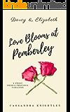 Darcy and Elizabeth: Love Blooms at Pemberley: A Sweet Pride and Prejudice Variation