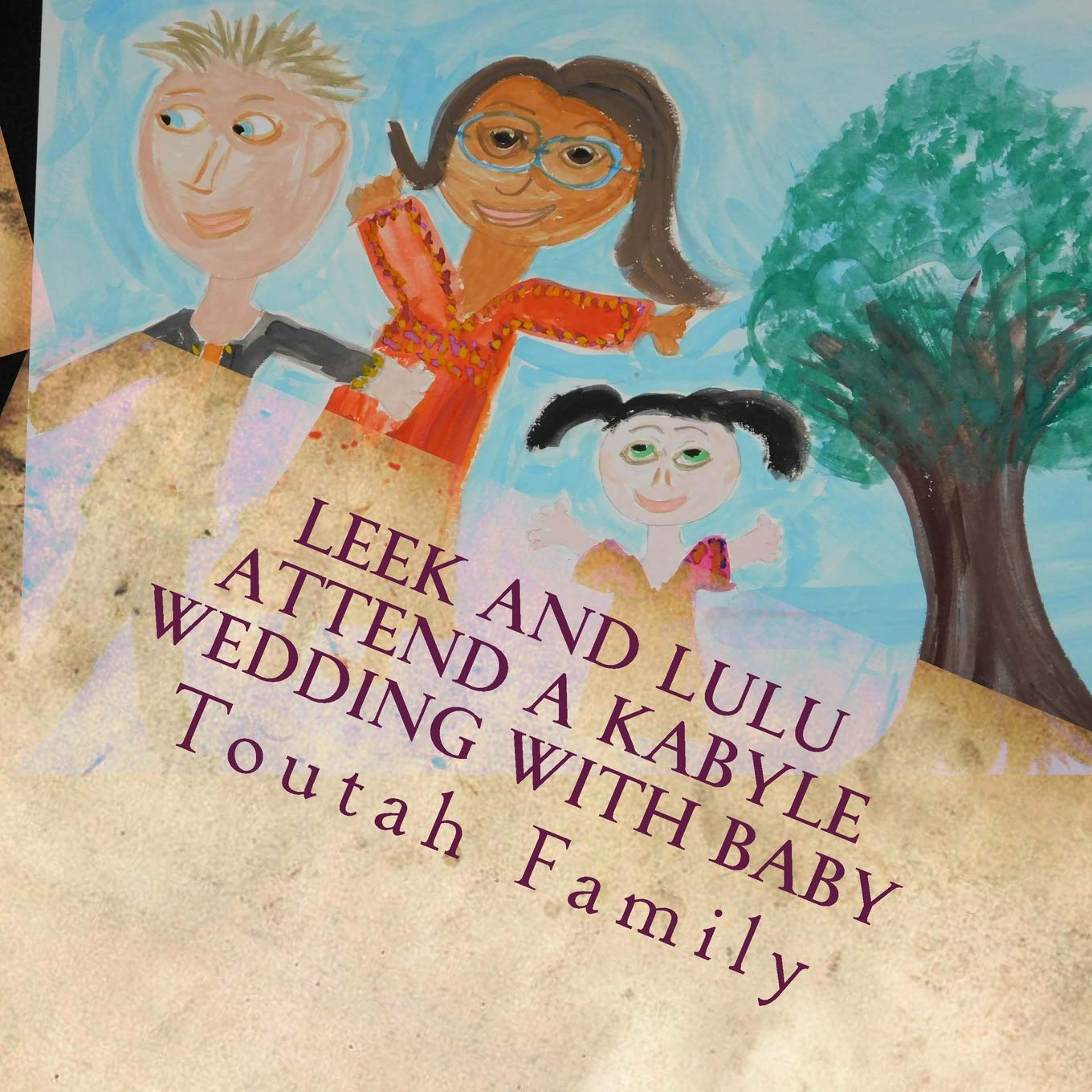 Download Leek and Lulu Attend a Kabyle Wedding with Baby pdf epub
