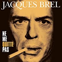 Ne Me Quitte Pas (180G)