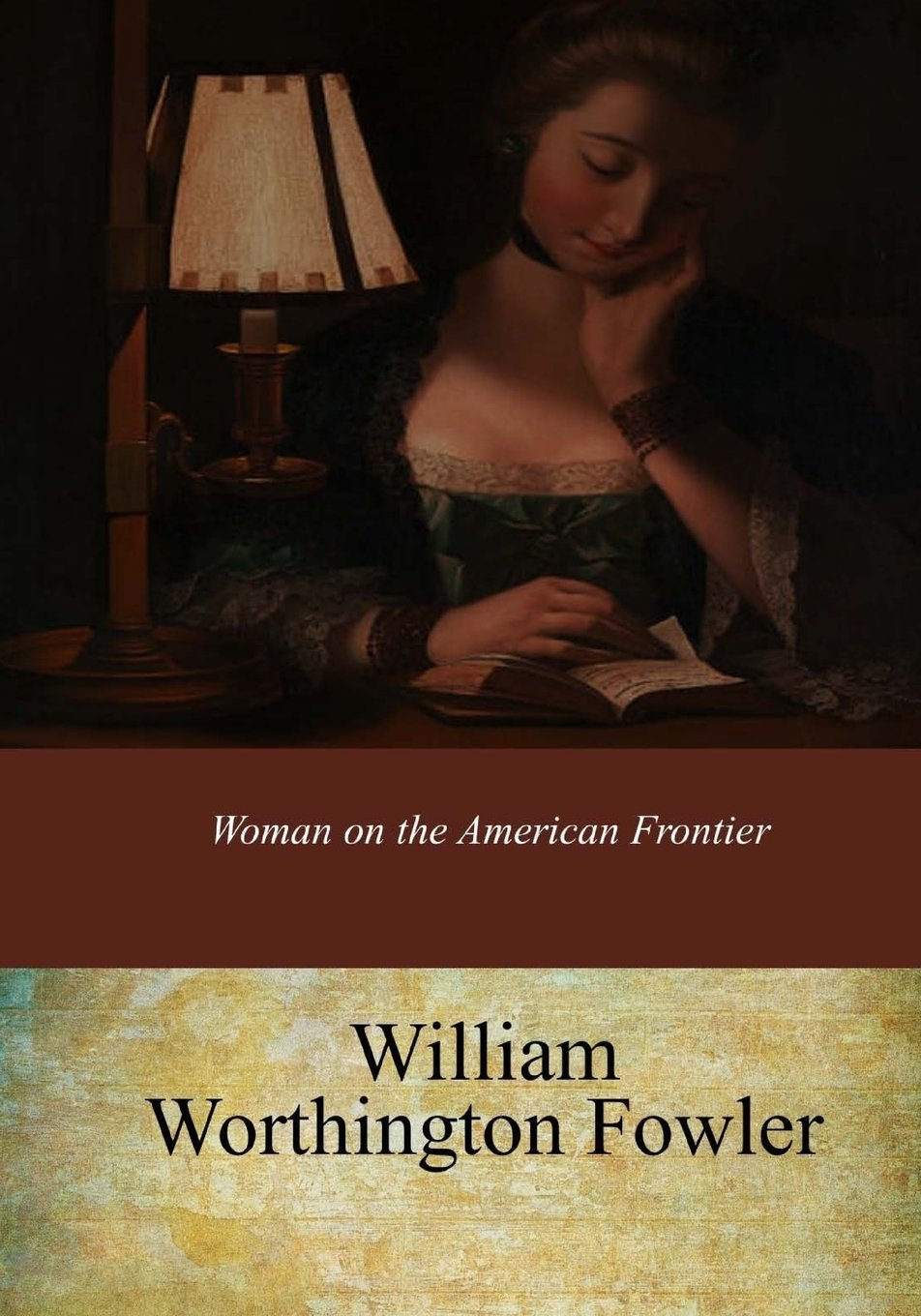 Read Online Woman on the American Frontier pdf