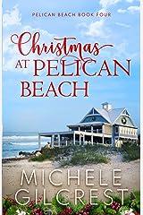 Christmas At Pelican Beach (Pelican Beach Series Book 4) Paperback