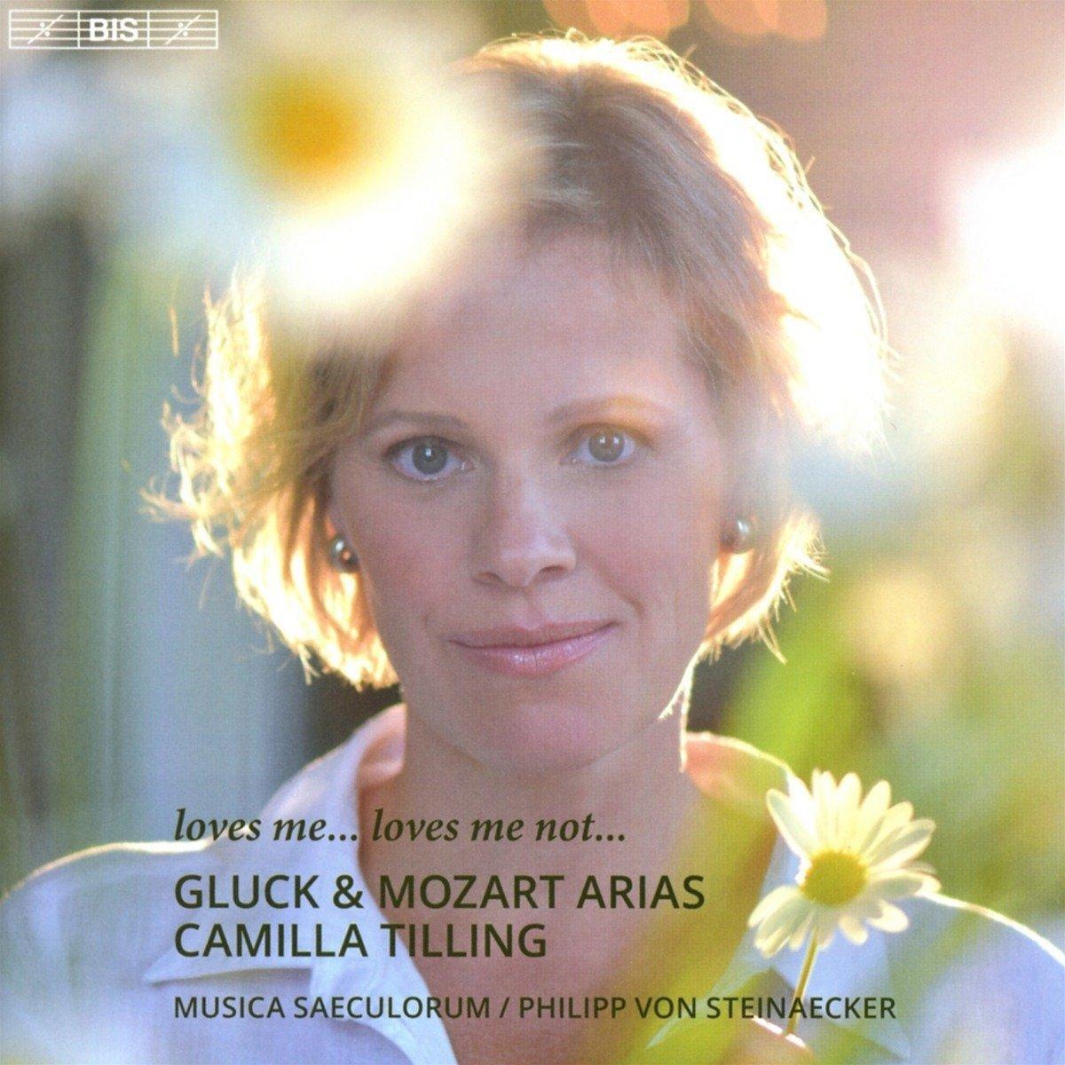 SACD : Camilla/Gluck & Mozart Tilling - Loves Me...loves Me Not... (SACD)