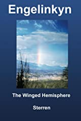 The Winged Hemisphere (Engelinkyn Book 1) Kindle Edition