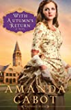 With Autumn's Return: A Novel (Westward Winds) (Volume 3)