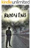 Haunted Ends