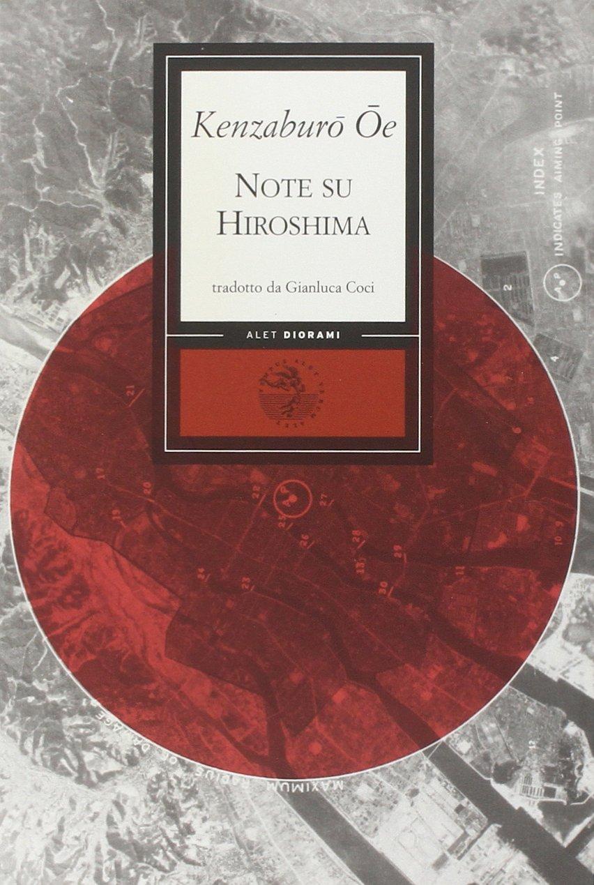 Amazon.it: Note su Hiroshima - Oe, Kenzaburo, Coci, G. - Libri