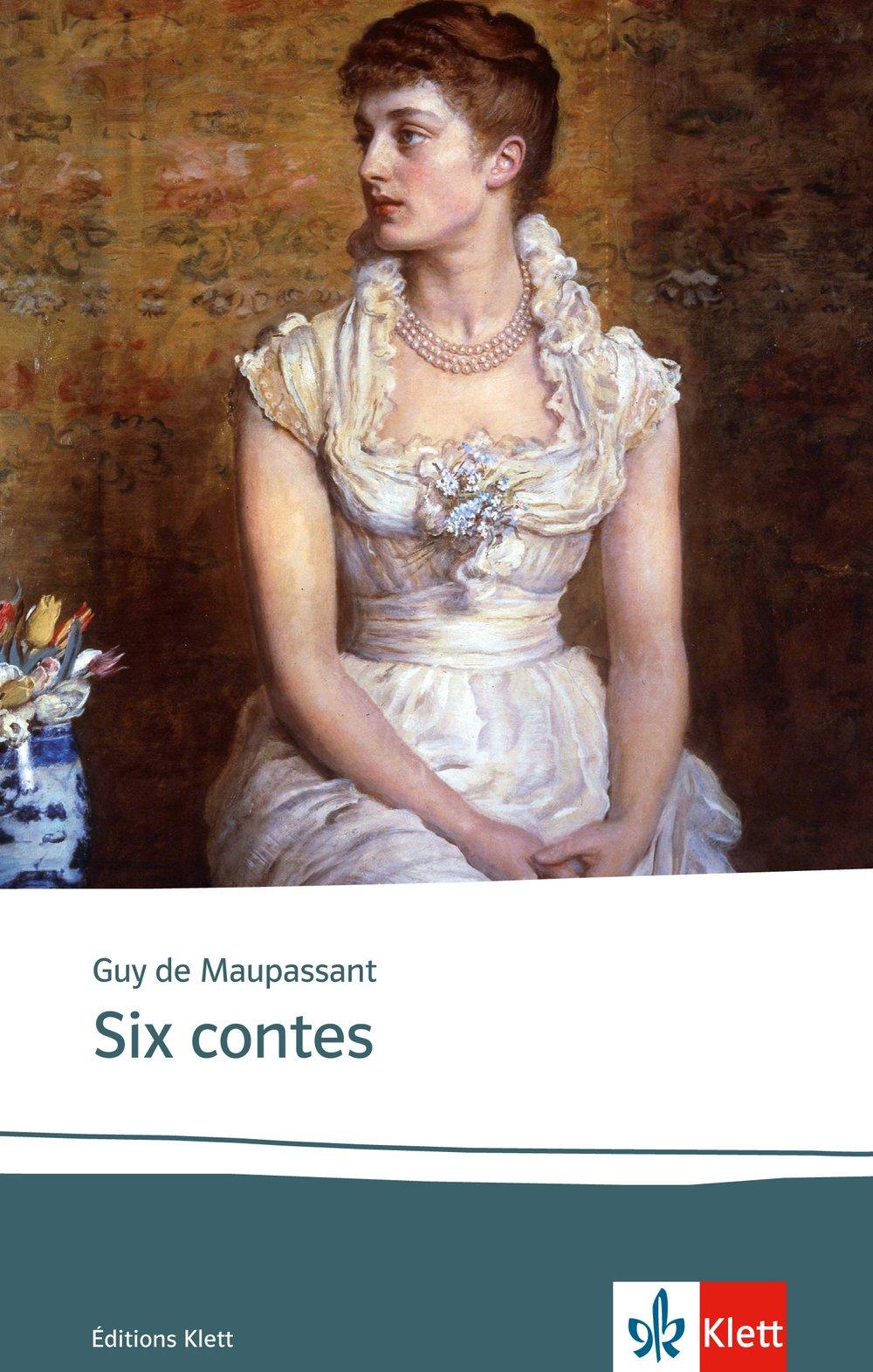 Six contes: Textes et documents. Französische Lektüre für das 4. Lernjahr, Oberstufe (Éditions Klett)