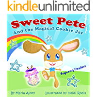 Children's Books: Sweet Pete: A story about a bunny who ate too much sugar (Animals & Adventure Children's Books) (Bedtime Stories) Kids Books Series for ... Collection for Beginner Readers Book 1)