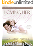 Loving Her Softly Book #1: A Short Love Story