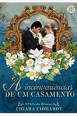 As Inconveniências de um Casamento (O Clube dos Devassos Livro 2) eBook Kindle