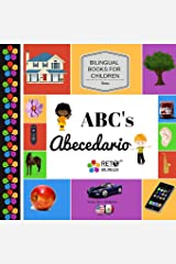 ABC's - Abecedario (Bilingual Books for Children, English and Spanish) (Volume 3) Paperback