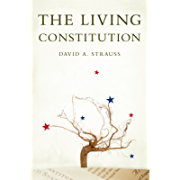 The Living Constitution (Inalienable Rights) (English Edition)