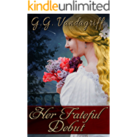 Her Fateful Debut: A Regency Romance (Three Gentlemen of London Book 1)