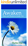 AWAKEN: Steps and Stories to Guide You