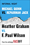 Infernal Night: Michael Quinn vs. Repairman Jack (Cafferty & Quinn Novels)