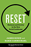 Reset: Business and Society in the New Social Landscape (Columbia Business School Publishing)