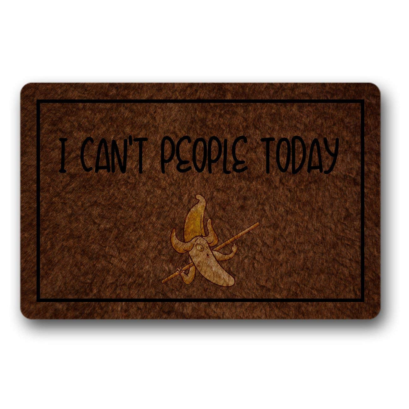 Walnut Cake Felpudos Fashionable and Interesting Indoor and Outdoor Antiskid Non-Woven Mat 23.6' X15.7 Inch -I Can't People Today