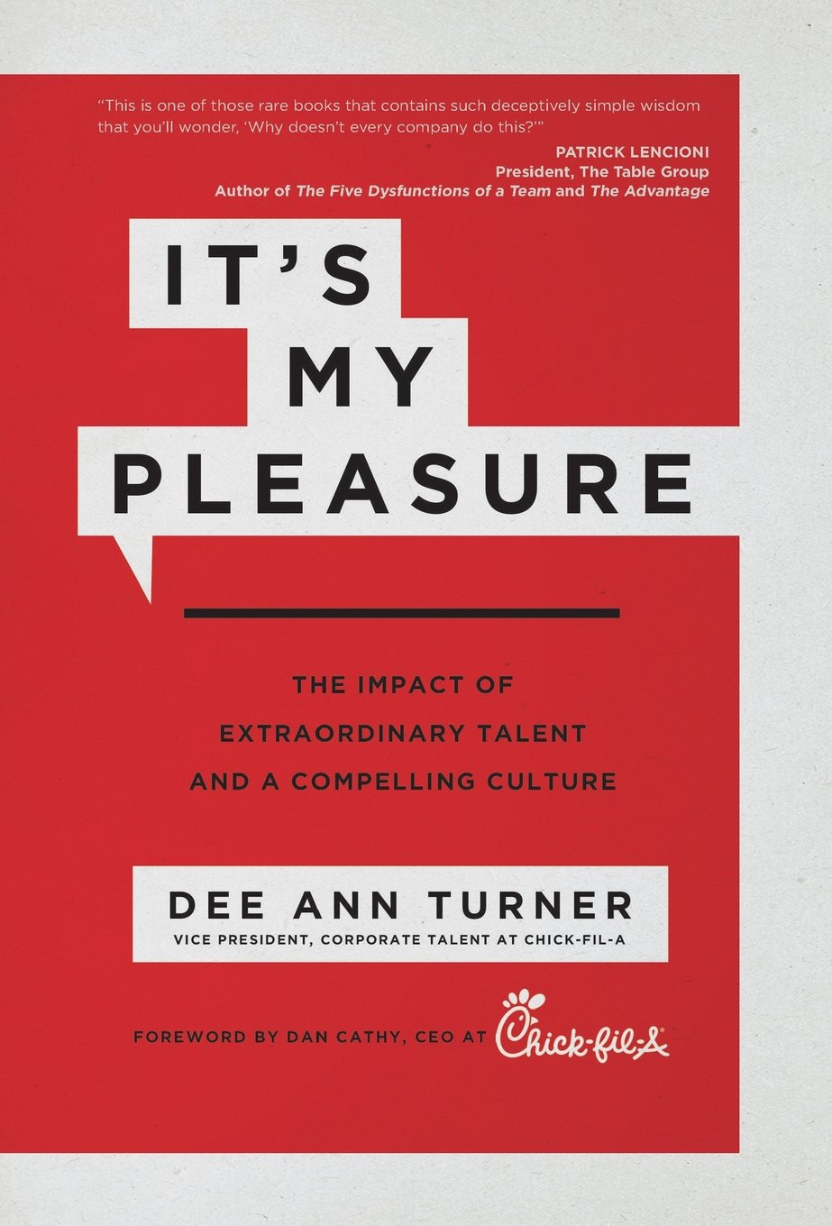 Download It's My Pleasure: The Impact of Extraordinary Talent and a Compelling Culture ebook