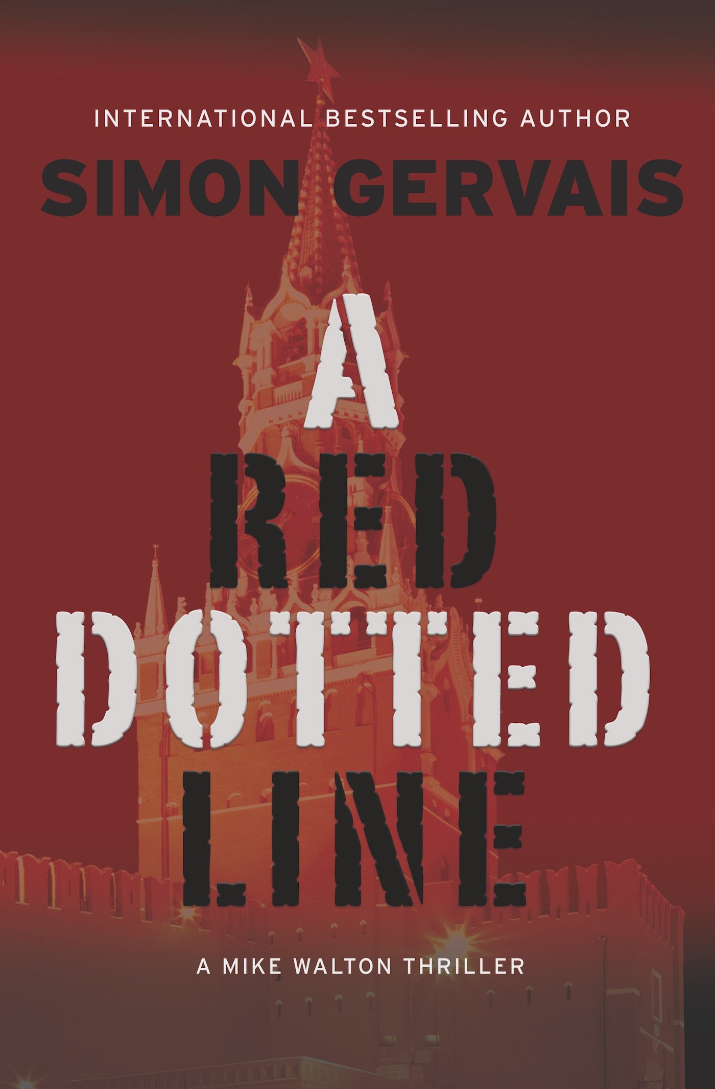 A red dotted line a mike walton thriller simon gervais a red dotted line a mike walton thriller simon gervais 9781611882353 amazon books fandeluxe Choice Image
