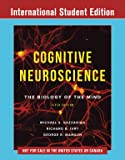 Cognitive Neuroscience, 5th International Student Edition + Reg Card for eBook + ZAPS 2.0