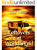 Leftovers at World's End (Transcendental Chili Book 2)