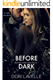Before Dark: A Dark Romance Thriller (Brothers after Dark Book 1)