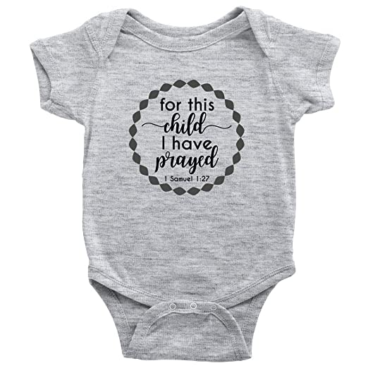 Amazoncom For This Child I Have Prayed Bible Verse Onesie For