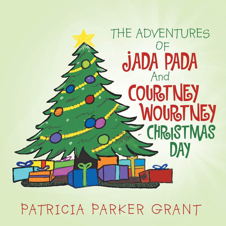 Christmas Day.The Adventures Of Jada Pada And Courtney Wourtney Christmas