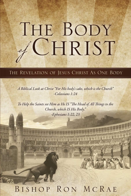 The Body of Christ: Amazon.es: McRae, Bishop Ron: Libros en ...