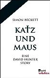 Katz und Maus: Eine David Hunter Story