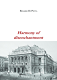 Harmony of disenchantment