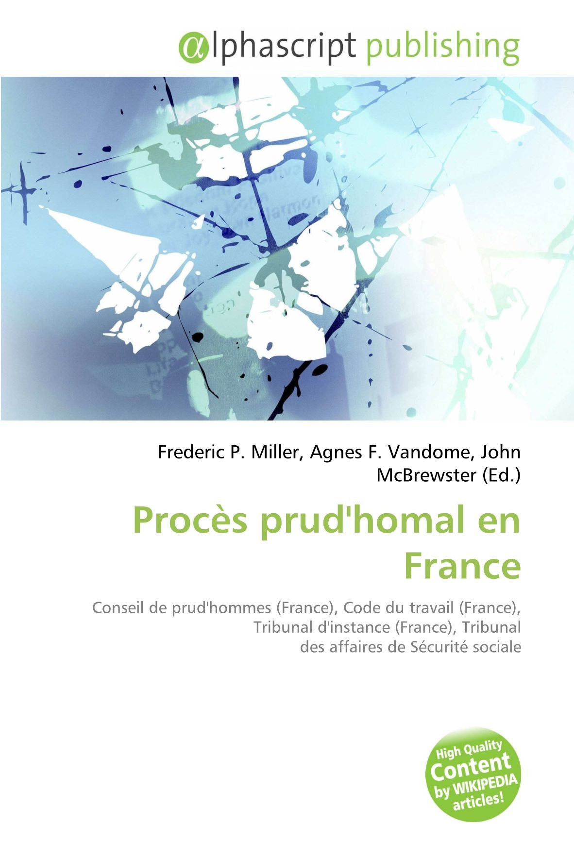 Amazon Fr Proces Prud Homal En France Conseil De Prud