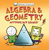 Algebra & Geometry (Basher Science)