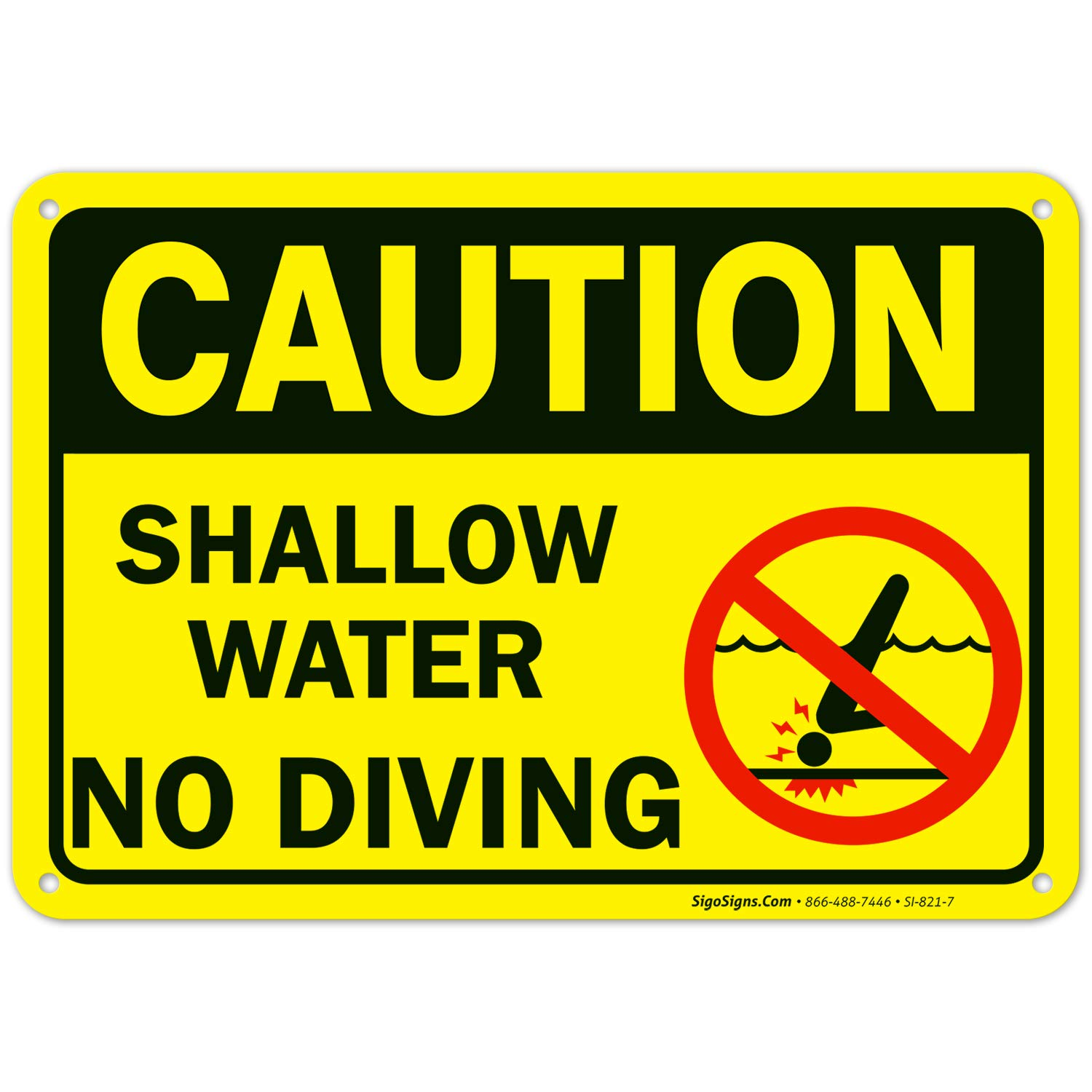 Swimming Pool Sign Shallow Water No Diving, 10x7 Rust Free Aluminum, Weather/Fade Resistant, Easy Mounting, Indoor/Outdoor Use, Made in USA by SIGO SIGNS
