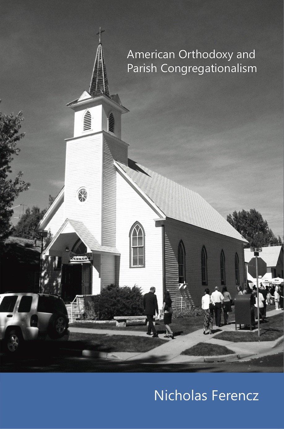 Download American Orthodoxy and Parish Congregationalism pdf