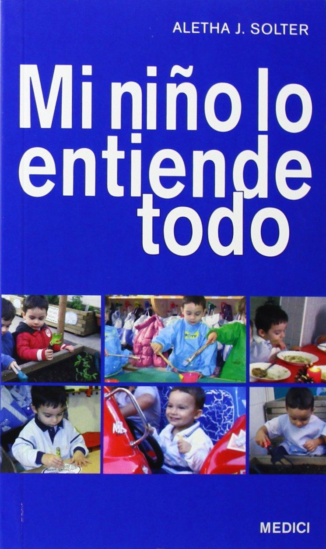 MI NIÑO LO ENTIENDE TODO (NIÑOS Y ADOLESCENTES): Amazon.es ...