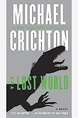 The Lost World: A Novel (Jurassic Park Book 2)