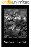 La Precognitiva (Eternity Vol. 4)
