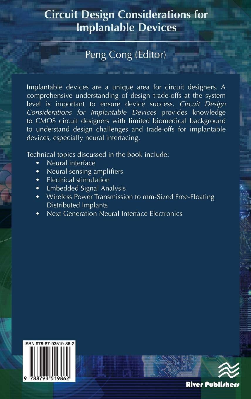 Circuit Design Considerations For Implantable Devices Electronic Program Free Materials And Peng Cong Books