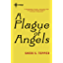 A Plague of Angels (Plague of Angels 1)