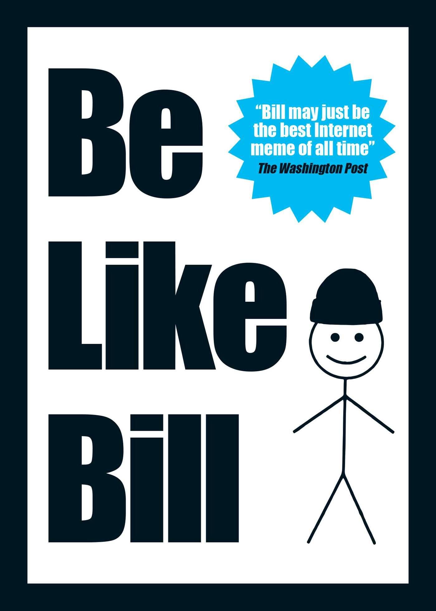 Download Be Like Bill: The Internet's Smartest Sensation PDF ePub book