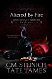 Altered By Fire: A Dark Reverse Harem Romance (Undercover Sinners Book 1) (English Edition)